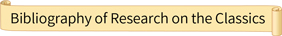 Bibliography of Research on the Classics